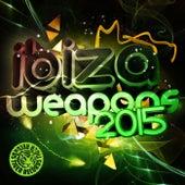Ibiza Weapons 2015 von Various Artists
