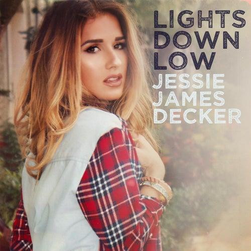 Lights Down Low by Jessie James Decker