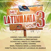 Hit Latinmania, Vol. 3 (Powered Gino DJ) by Various Artists