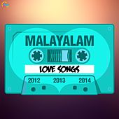 Malayalam Love Songs 2012, 2013 and 2014 by Various Artists
