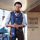 Intentional - EP by Travis Greene