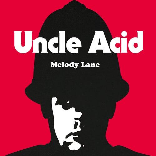 Melody Lane by Uncle Acid & The Deadbeats