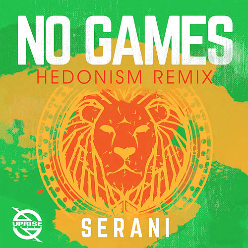 No Games (Hedonism Remix) by Serani