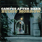 Campus After Dark by Buddy Morrow