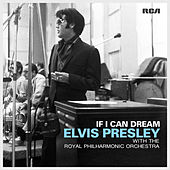 If I Can Dream by Elvis Presley