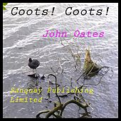 Coots! Coots! by John Joseph Oates