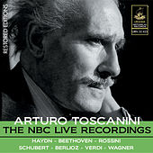 Toscanini: The NBC Live Recordings by Arturo Toscanini