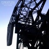 Forever Era: The Poison Arrows Solo Years von The Poison Arrows