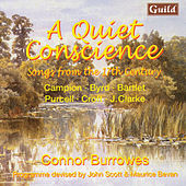 A Quiet Conscience - Songs from the 17th Century by Campion, Byrd, Bartlet, Purcell, Croft, Clarke by Various Artists