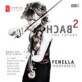 Bach 2 The Future, Vol. 1 by Fenella Humphreys