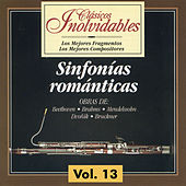 Clásicos Inolvidables Vol. 13, Sinfonías Románticas by Various Artists