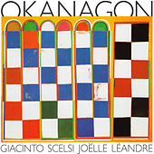 Giacinto Scelsi: Okanagon by Various Artists