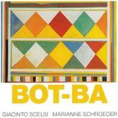 Bot-Ba by Marianne Schroeder