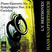 Beethoven: Piano Concerto No 5, Symphonies Nos. 3 & 5, Coriolan by Various Artists