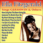 Ella Fitzgerald Sings Gershwin & Others by Ella Fitzgerald