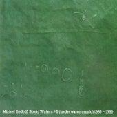 Sonic Waters #2 (Underwater Music) 1983 - 1989 by Michel Redolfi