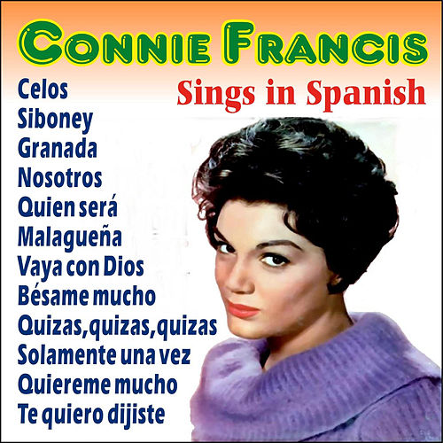 Connie Francis Sings in Spanish by Connie Francis