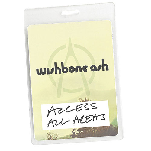 Access All Areas - Wishbone Ash Live (Audio Version) by Wishbone Ash