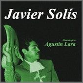 Homenaje a Agustín Lara by Javier Solis