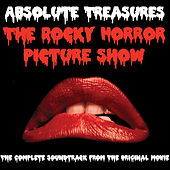 Absolute Treasures: The Rocky Horror Picture Show - The Complete and Definitive Soundtrack (2015 40th Anniversary Re-Mastered Edition) by Various Artists