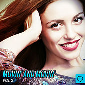 Movin' and Movin', Vol. 2 by Various Artists
