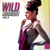 Wild Midnight, Vol. 2 by Various Artists