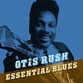 Essential Blues von Otis Rush
