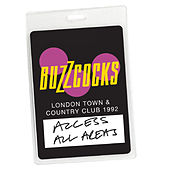 Access All Areas - Buzzcocks Live Town & Country Club 1992 (Audio Version) by Buzzcocks