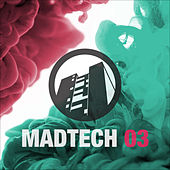 Madtech 03 by Various Artists