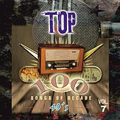 Top 100 Hits - 1940 Vol.7 by Various Artists