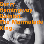 The Marmalade King by Gerry Hemingway