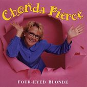Four-Eyed Blonde by Chonda Pierce