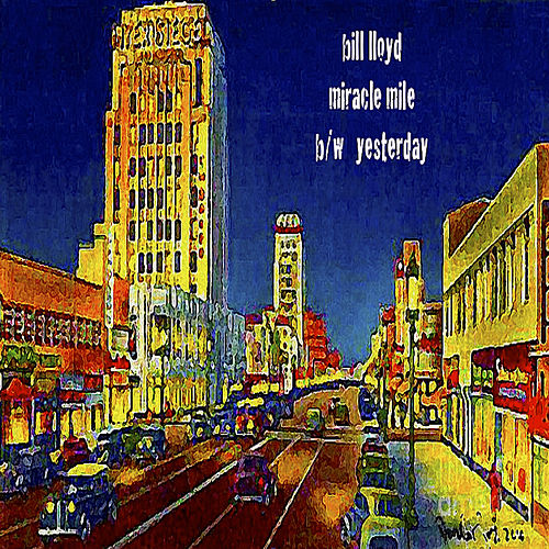 Miracle Mile by Bill Lloyd