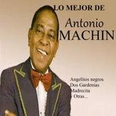 Lo Mejor de Antonio Machín by Antonio Machín