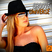 Groove Universe by Various Artists