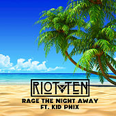 Rage the Night Away - Single by Riot Ten