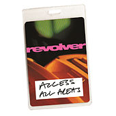 Access All Areas - Revolver Live (Audio Version) by Revolver
