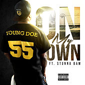 On My Own by Young Doe