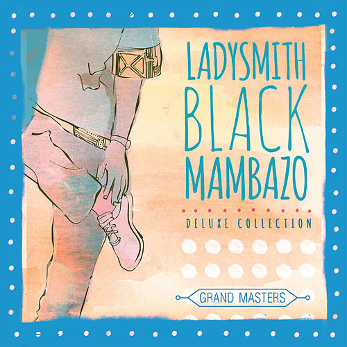 Grand Masters by Ladysmith Black Mambazo