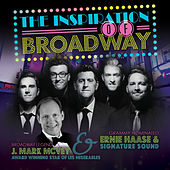 Inspiration of Broadway by Ernie Haase