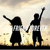 Friend Forever by Various Artists
