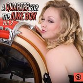 A Quarter for the Juke Box, Vol. 2 by Various Artists