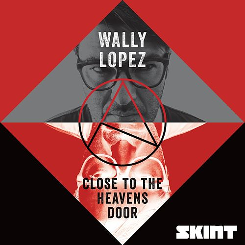 Close to the Heavens Door by Wally Lopez