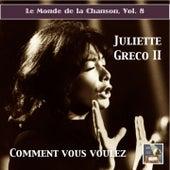 Le monde de la chanson, Vol. 8: Juliette Greco II