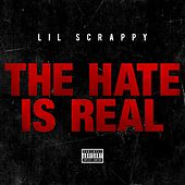 The Hate Is Real - Single by Lil Scrappy