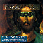 Hatzis, C.: Byzantium by Various Artists