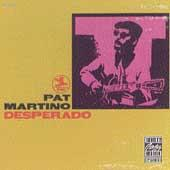 Desperado by Pat Martino
