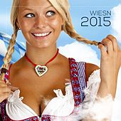 Wiesn 2015 by Various Artists