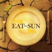 Eat the Sun - Single by Mana