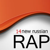 New Russian Rap, Vol.14 by Various Artists